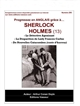Progressez en anglais grâce à... Sherlock Holmes Le détective agonisant The adventure of the dying detective La disparition de Lady Frances Carfax The disappearance of Lady Frances Carfax De nouvelles catacombes (contes de terreur) The new catacomb Vol.13